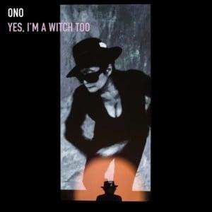 """Portada """"Yes. I´m a Witch Too"""" de Yoko Ono (Febrero 2016)"""