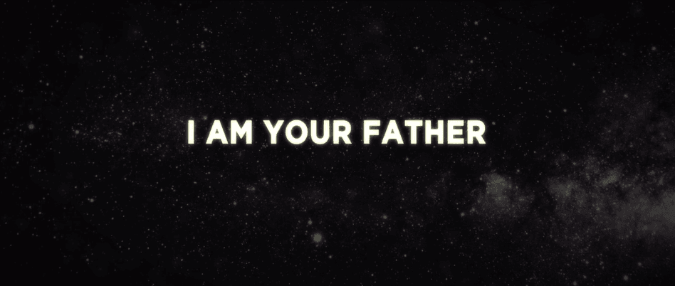 I AM YOUR FATHER 3